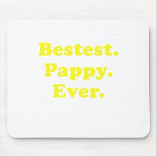 Bestest Pappy Ever Mouse Pad