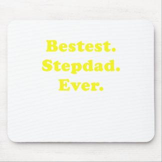 Bestest Stepdad Ever Mouse Pad