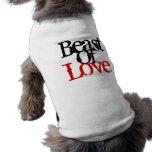 Bestia del amor 05.07.09 camisa de mascota