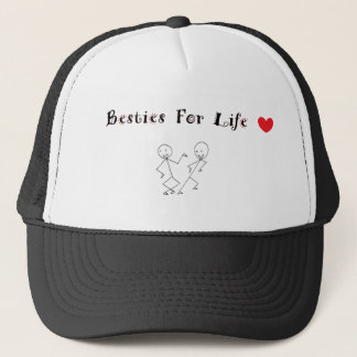 Besties For Life Trucker Hat