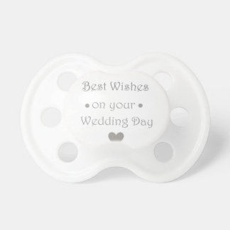 Bestwishes wedding day pacifier