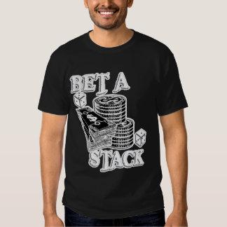 BET-A-STACK2 TEE SHIRT