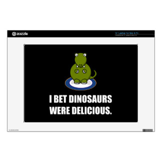 Bet Dinosaurs Were Delicious Laptop Skin