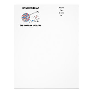 Beta-Minus Decay Can Occur In Isolation (Physics) Letterhead