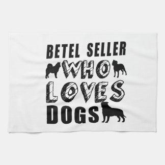 betel seller Who Loves Dogs Hand Towel