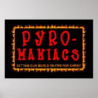 Bethel Pyro-Maniacs Poster