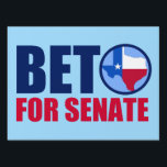 """Beto for Texas Senate 2018 Lawn Sign<br><div class=""""desc"""">Beto for Senate Yard Sign. Vote for democratic party candidate Beto O&#39;Rourke against Ted Cruz in the 2018 midterm elections for senate. We need a democrat for the Texas Senator to take back the Senate. The red, white, and blue state of Texas is in the O for Beto. Proudly show...</div>"""