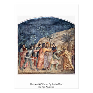 Betrayal Of Christ By Judas Kiss By Fra Angelico Postcard