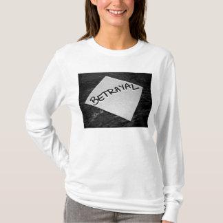 BETRAYAL T-Shirt