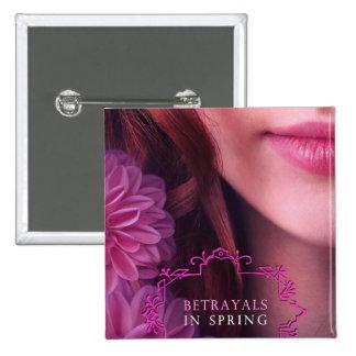 Betrayals in Spring Button
