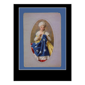 Betsy Ross and The Flag Poster