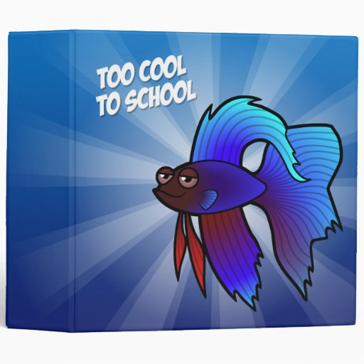 Betta Fish; Too Cool to School Vinyl Binders