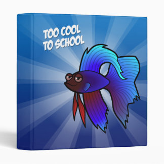 Betta Fish; Too Cool to School Binder