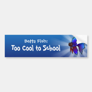 Betta Fish; Too Cool to School Bumper Sticker