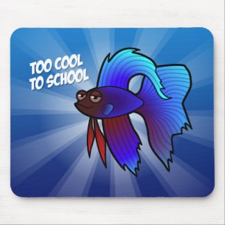 Betta Fish; Too Cool to School Mouse Pad