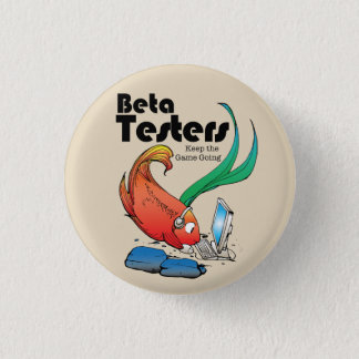 Betta Tester Button