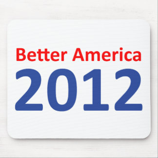 Better America 2012 Mouse Pad