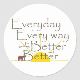 Better and Better Classic Round Sticker
