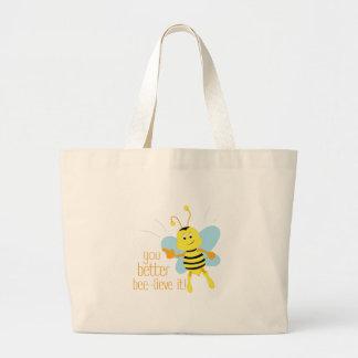 Better Bee-lieve It Jumbo Tote Bag