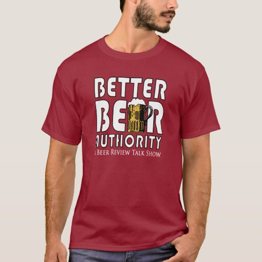 Better Beer Authority T-shirt
