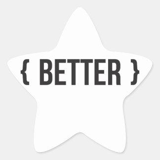 Better - Bracketed - Black and White Star Sticker