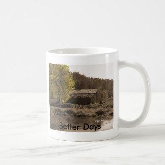 Better Days Classic White Coffee Mug