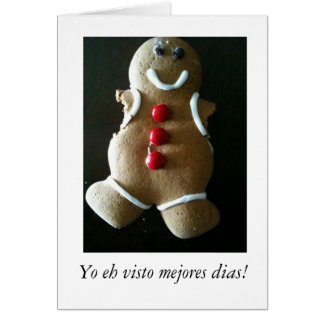 Better Days Gingerbread Man in Spanish Card