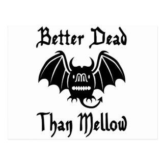 Better Dead Than Mellow Postcard