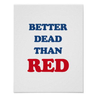 Better dead than Red Print