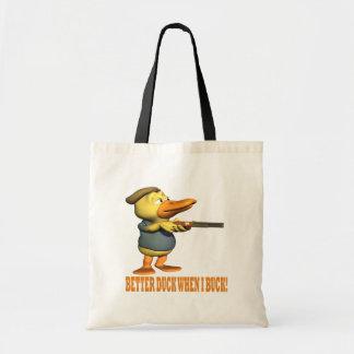 Better Duck When I Buck Tote Bag
