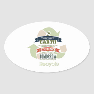 Better Earth Better Existence Better Tomorrow Oval Stickers