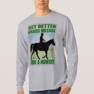 Better Grass Mileage Ride A Horse T-Shirt