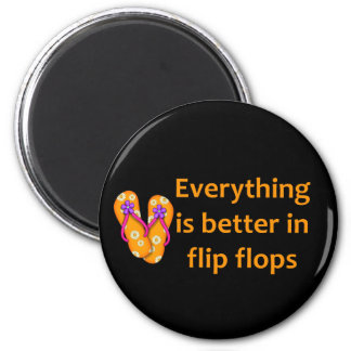 Better in Flip Flops Magnet