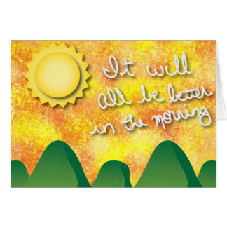 Better in the Morning Greeting Cards