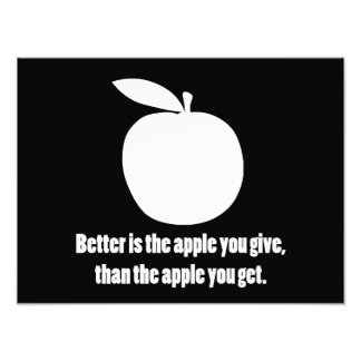 Better is the Apple you Give Photo Art