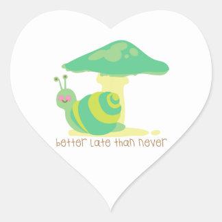 Better Late Than Never Heart Sticker
