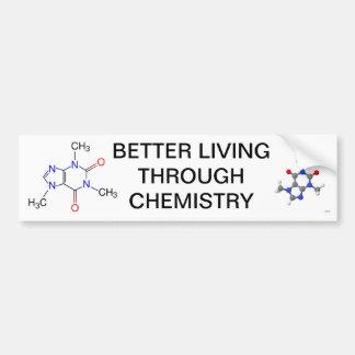 BETTER LIVING THROUGH CHEMISTRY BUMPER STICKER