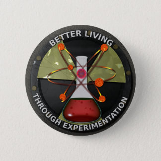 Better Living Through Experimentation Version 3 Button