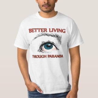 Better Living Through Paranoia T-Shirt