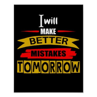Better Mistakes Tomorrow Poster