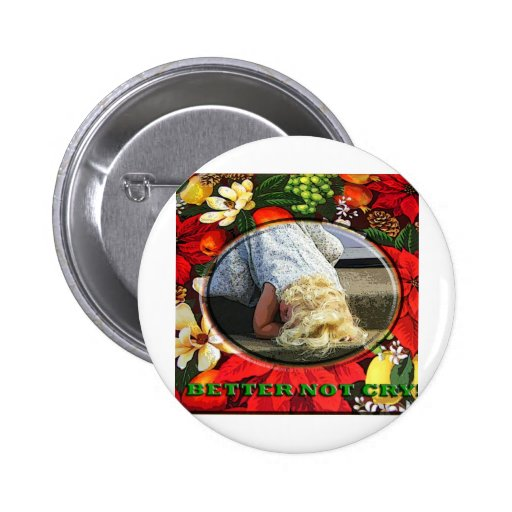 BETTER NOT CRY! PINBACK BUTTONS
