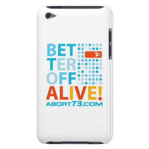 Better Off Alive! / Abort73.com Barely There iPod Cover