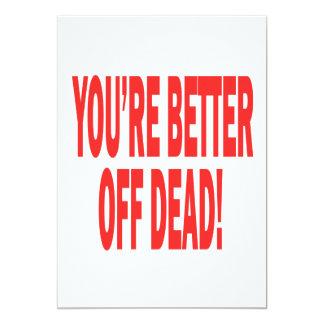 Better Off Dead Card
