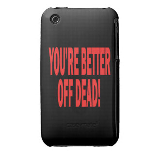 Better Off Dead iPhone 3 Case