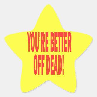 Better Off Dead Star Sticker