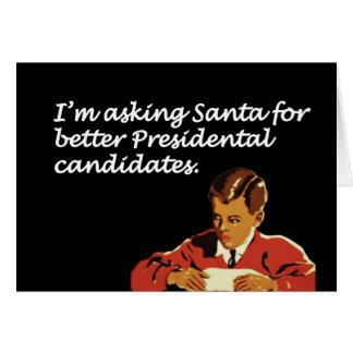 Better Presidential Candidates Joke Card