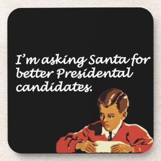 Better Presidential Candidates Joke Drink Coaster