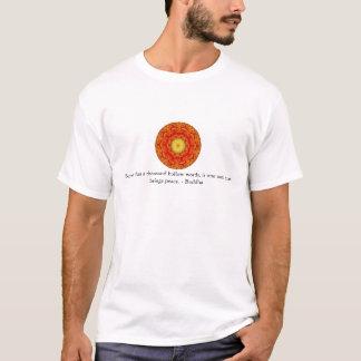 Better than a thousand hollow words,... T-Shirt
