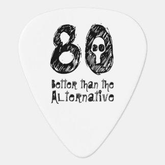Better Than Alternative 80th Funny Birthday Q80A Guitar Pick