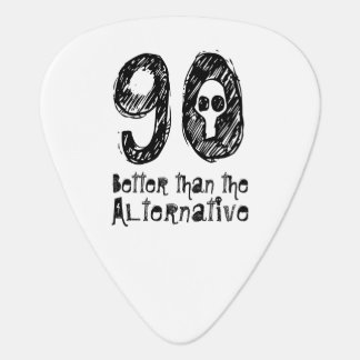 Better Than Alternative 90th Funny Birthday Q90A Guitar Pick